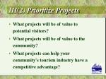 iii 2 prioritize projects