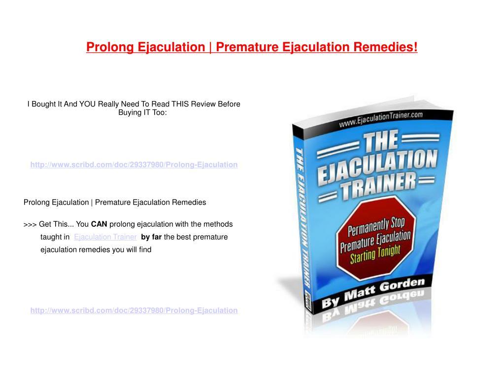 prolong ejaculation premature ejaculation remedies l.