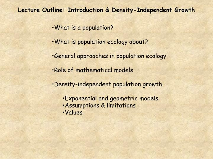 Lecture Outline: Introduction & Density-Independent Growth