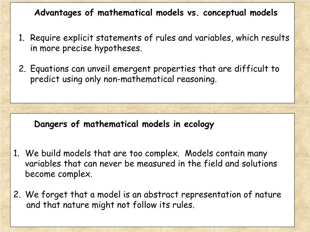 Advantages of mathematical models vs. conceptual models