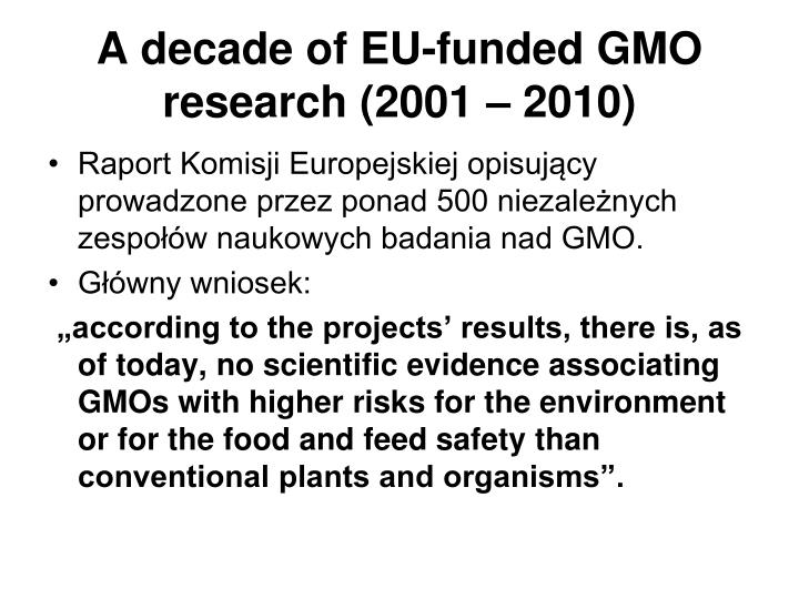 A decade of EU-funded GMO research (2001 – 2010)