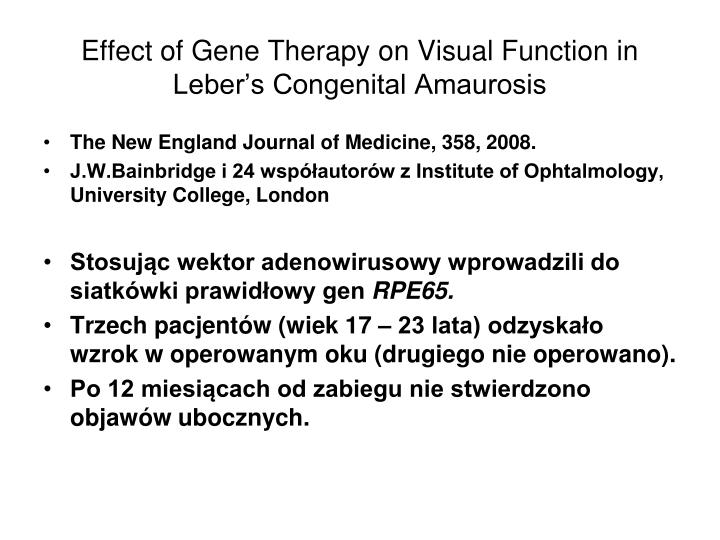 Effect of Gene Therapy on Visual Function in Leber's Congenital Amaurosis