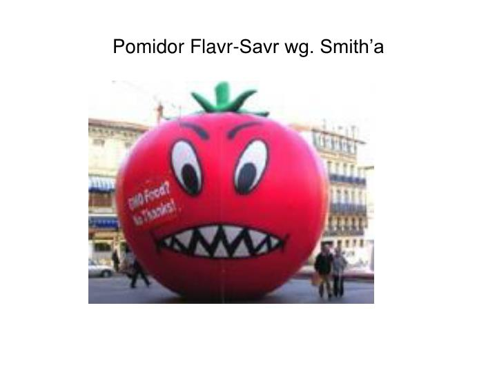 Pomidor Flavr-Savr wg. Smith'a