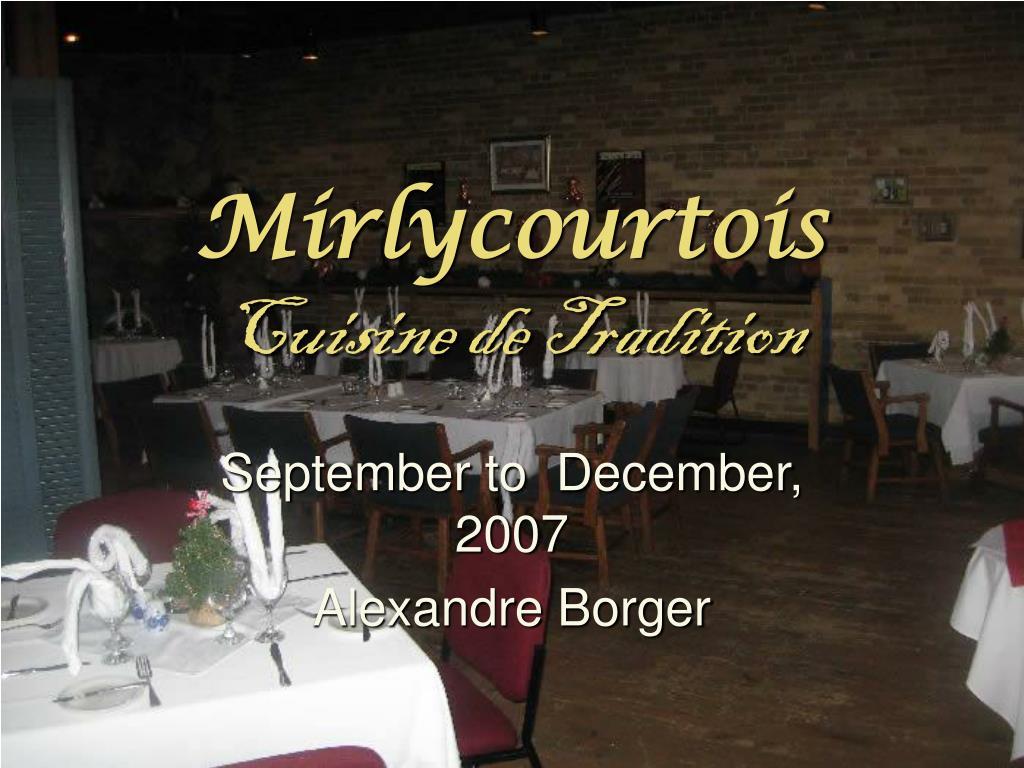 mirlycourtois cuisine de tradition l.
