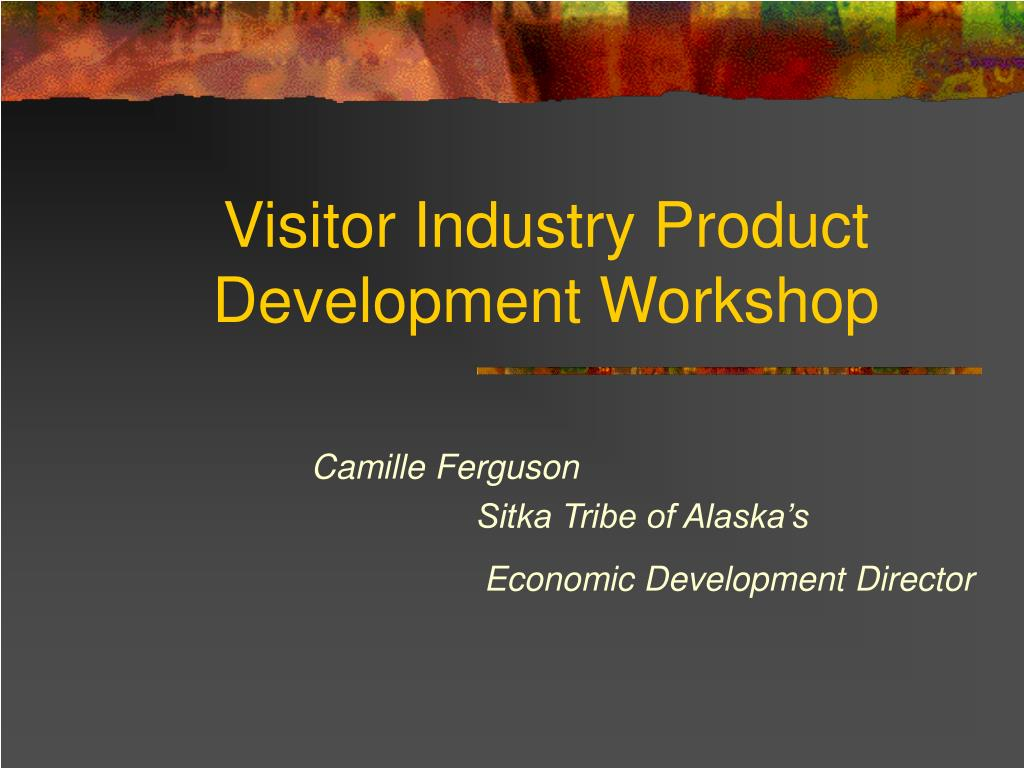 visitor industry product development workshop l.