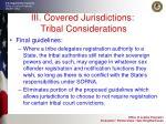 iii covered jurisdictions tribal considerations