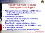 registry software resource development and support