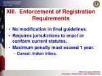 xiii enforcement of registration requirements