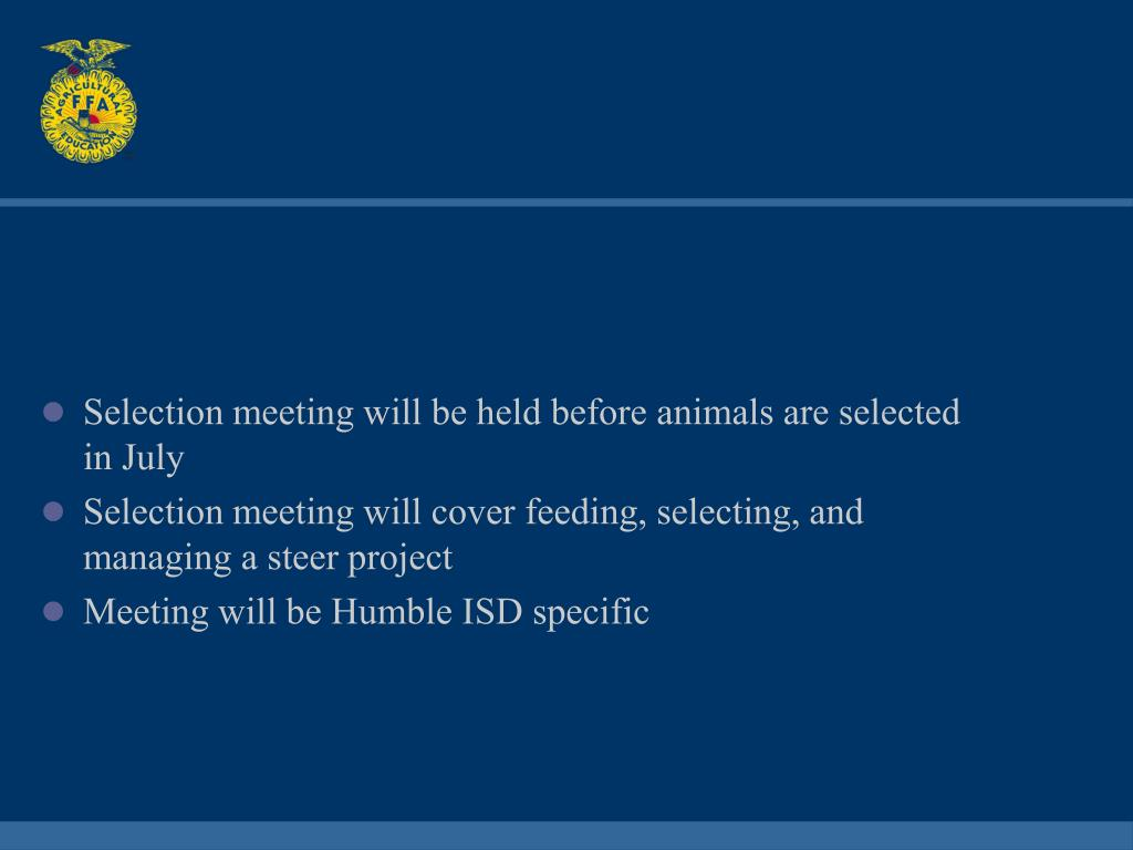 Selection meeting will be held before animals are selected in July