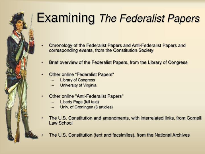 Chronology of the Federalist Papers and Anti-Federalist Papers and corresponding events, from the Constitution Society