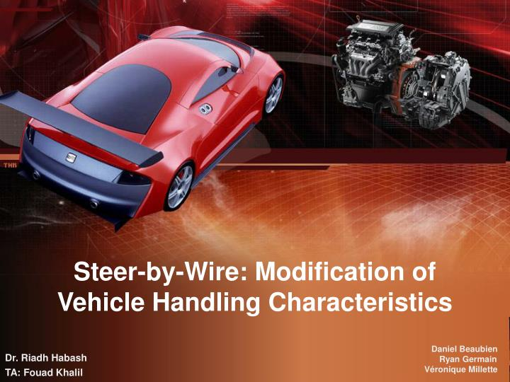 Steer by wire modification of vehicle handling characteristics