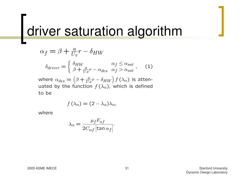 driver saturation algorithm