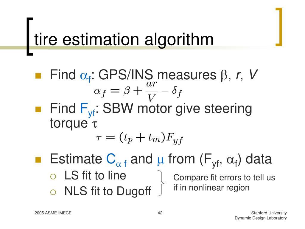 tire estimation algorithm