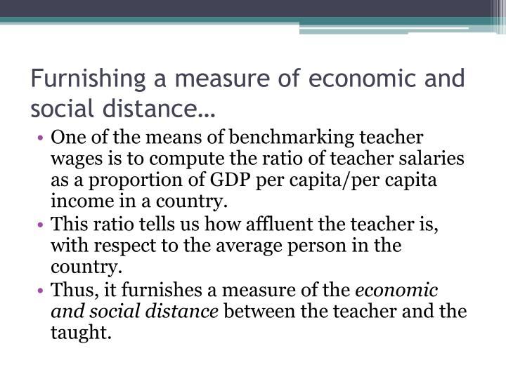 Furnishing a measure of economic and social distance…