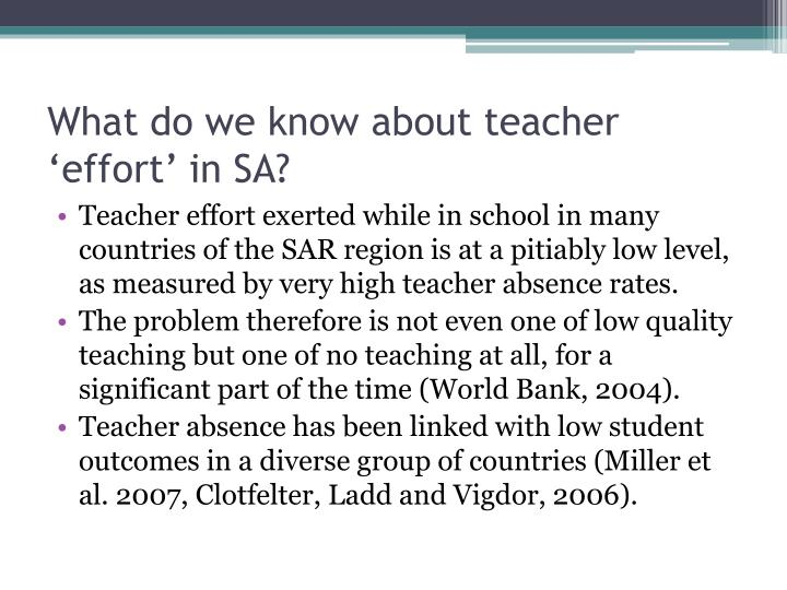 What do we know about teacher 'effort' in SA?