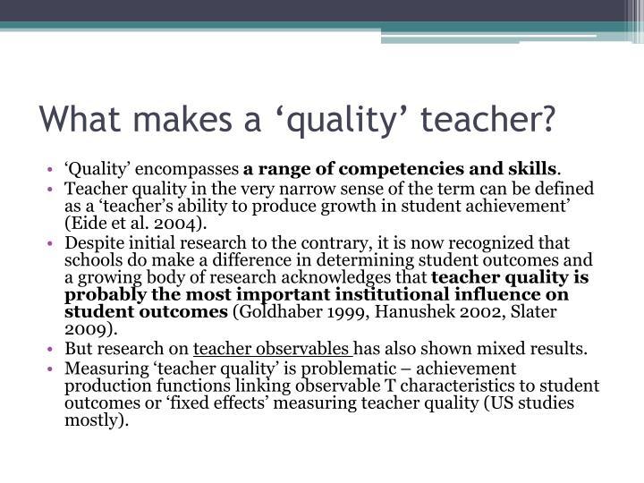 What makes a 'quality' teacher?