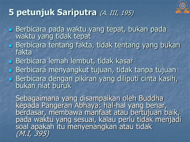 5 petunjuk Sariputra
