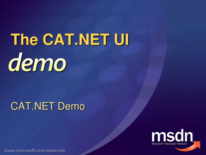 The CAT.NET UI