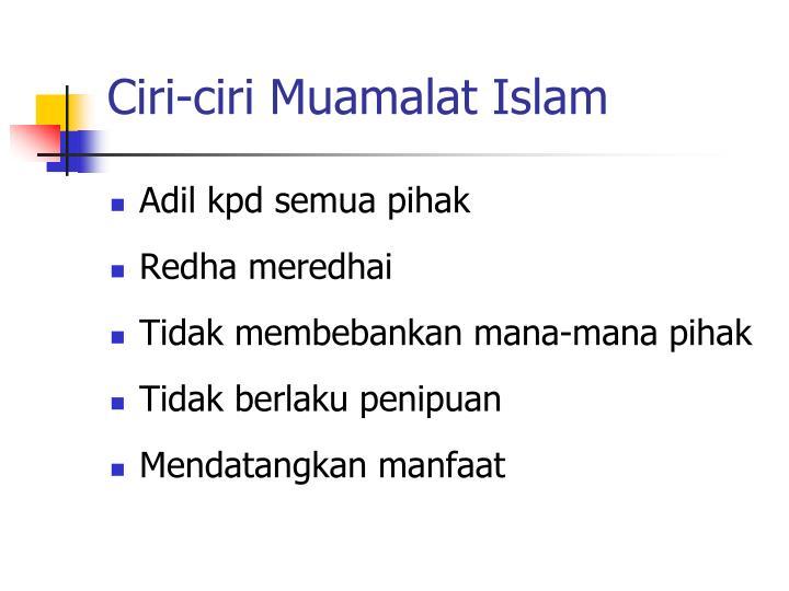 Ciri-ciri Muamalat Islam