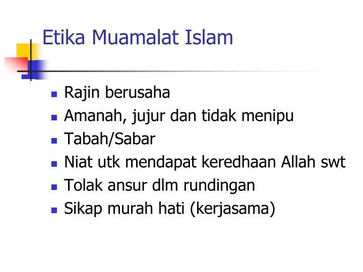 Etika Muamalat Islam
