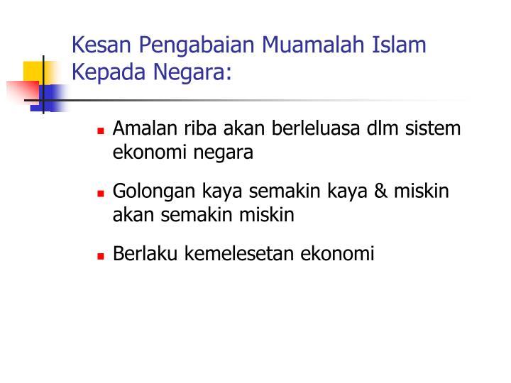 Kesan Pengabaian Muamalah Islam