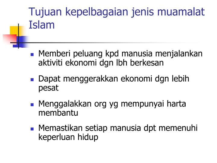 Tujuan kepelbagaian jenis muamalat Islam