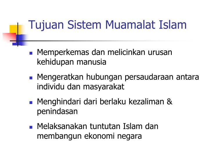 Tujuan Sistem Muamalat Islam