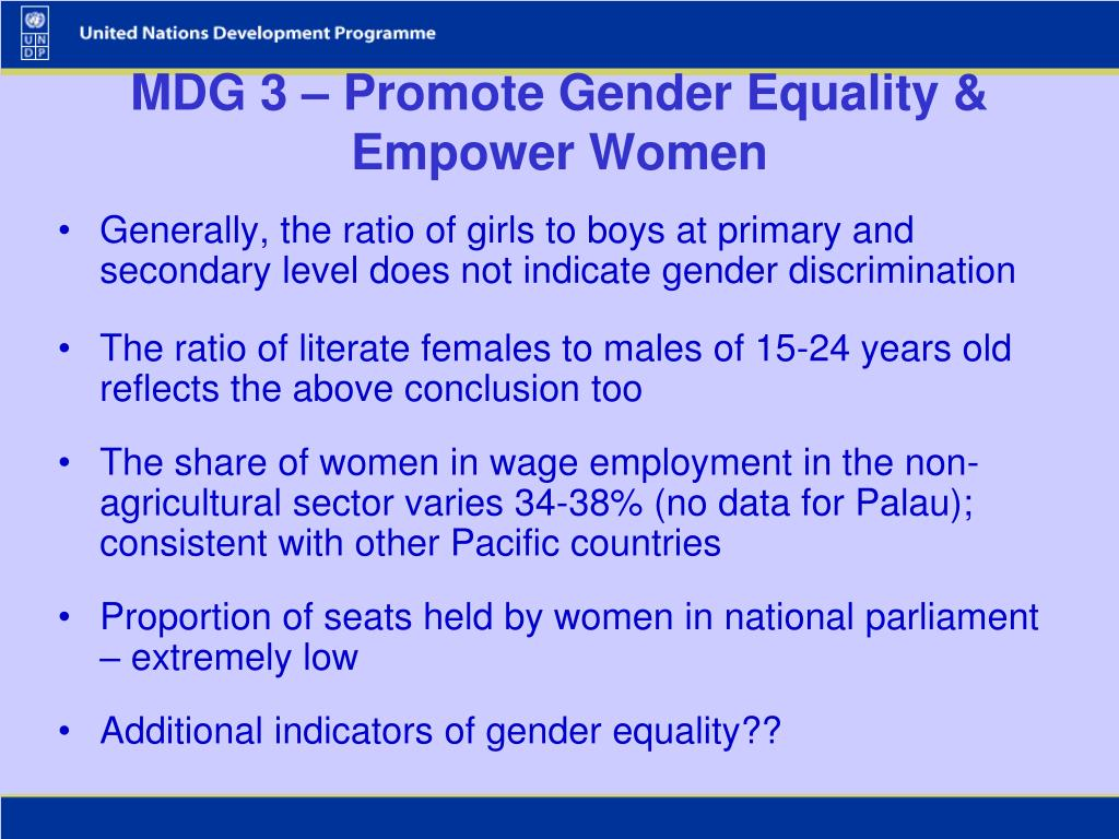 MDG 3 – Promote Gender Equality & Empower Women