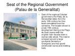 seat of the regional government palau de la generalitat