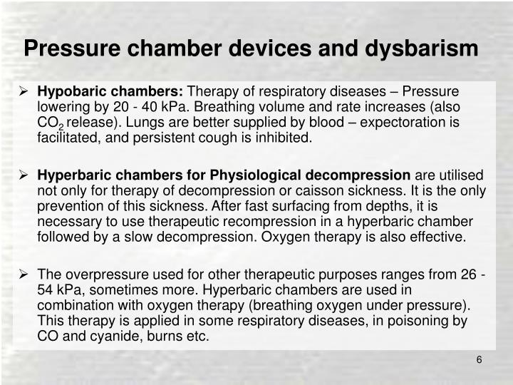 Pressure chamber devices and dysbarism