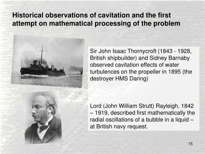 Historical observations of cavitation and the first attempt on mathematical processing of the problem