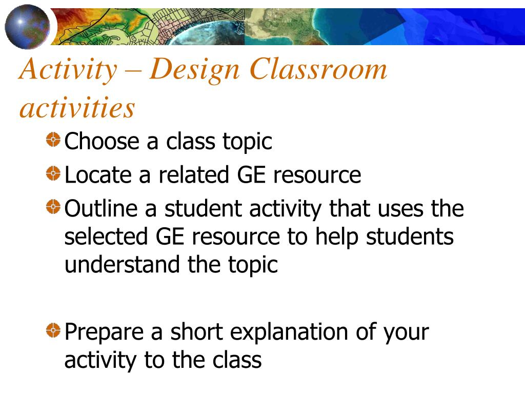 Activity – Design Classroom activities