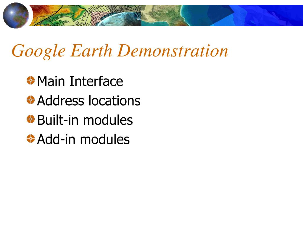 Google Earth Demonstration