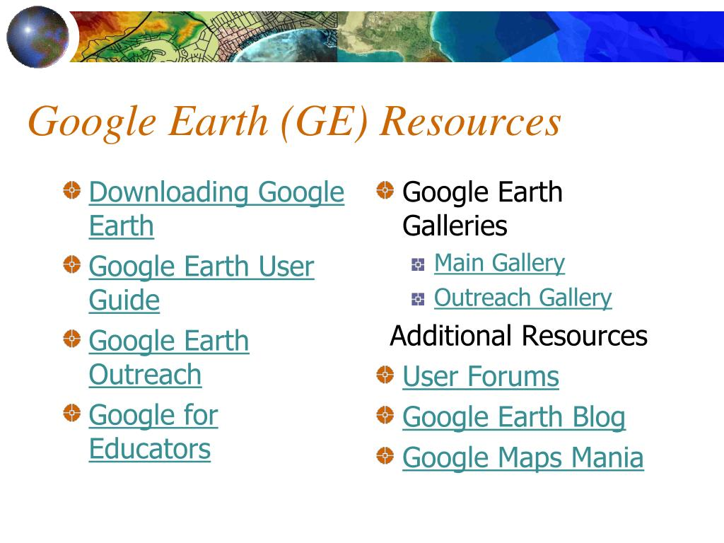 Google Earth (GE) Resources