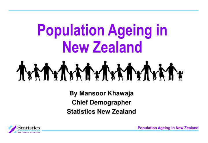 population ageing in new zealand n.
