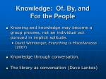 knowledge of by and for the people