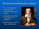 the end of the romantic library