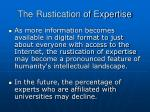 the rustication of expertise