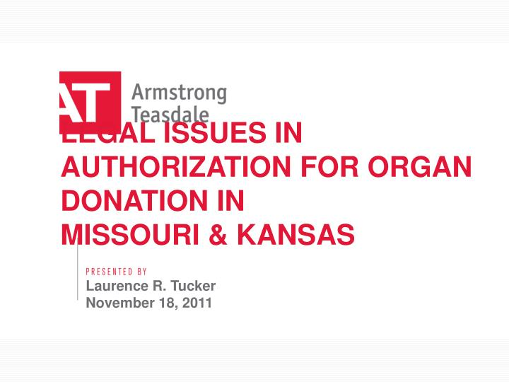 legal issues in authorization for organ donation in missouri kansas n.