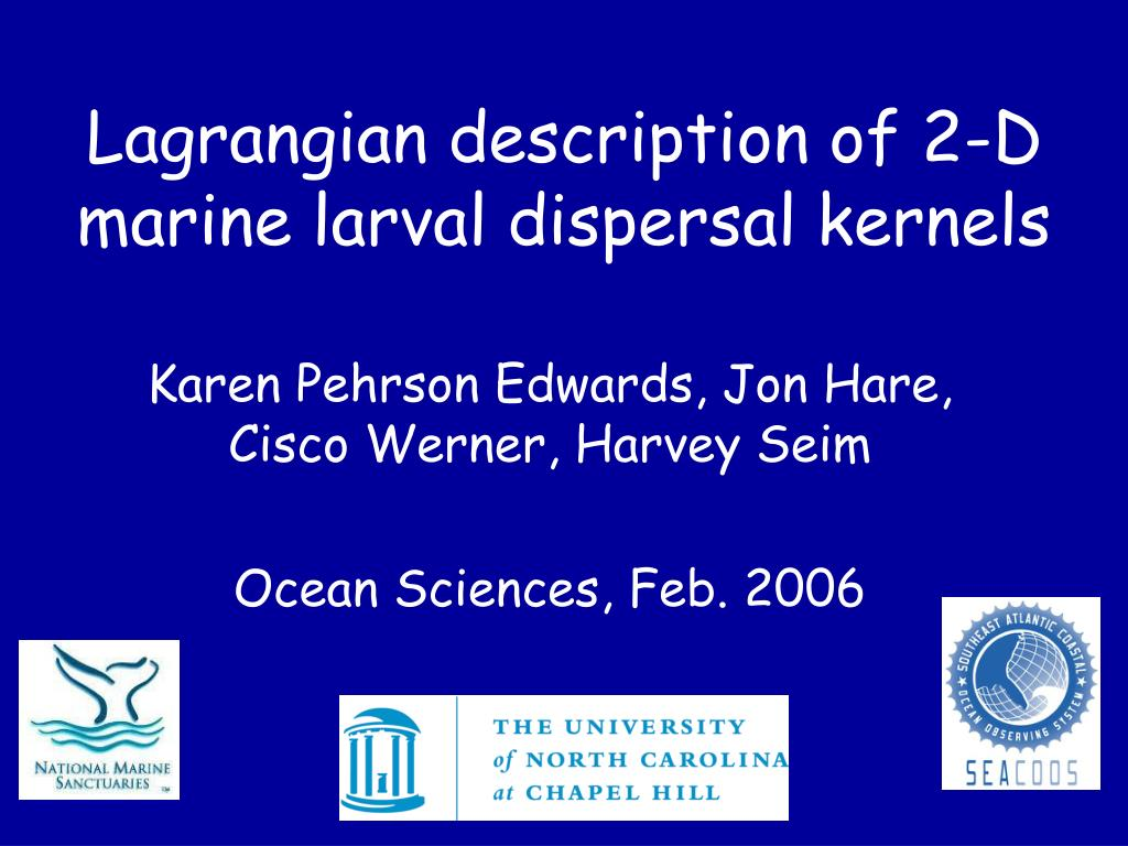 lagrangian description of 2 d marine larval dispersal kernels l.