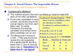 chapter 9 social choice the impossible dream majority rule and condorcet s method4