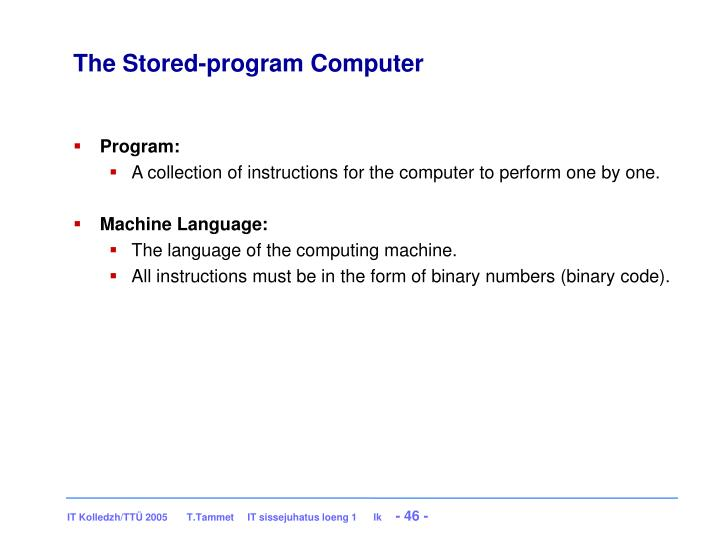 The Stored-program Computer