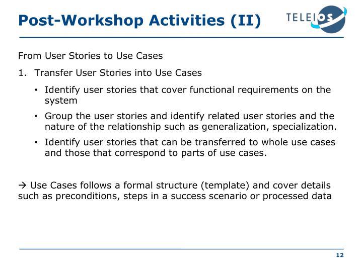 Post-Workshop Activities (II)