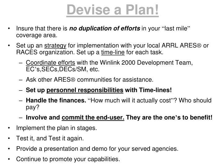 Devise a Plan!