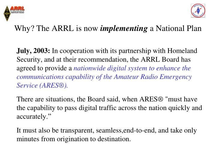 Why? The ARRL is now