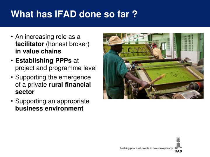 What has IFAD done so far ?