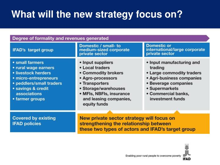 What will the new strategy focus on?