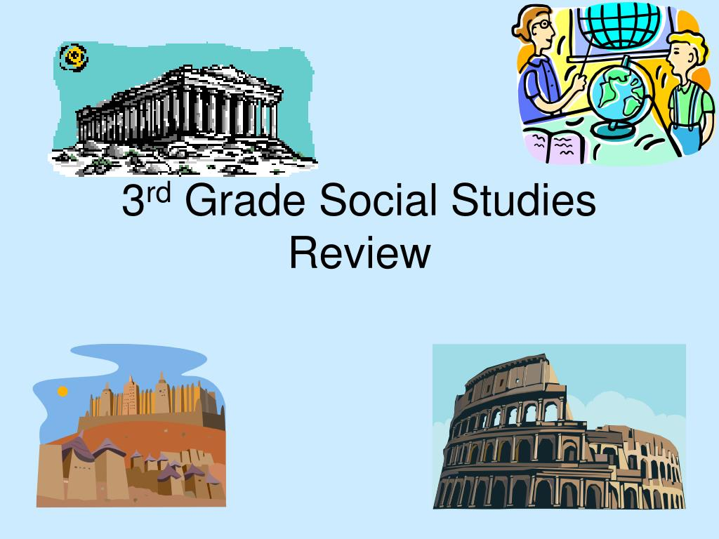 3 rd grade social studies review l.