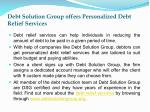 debt solution group offers personalized debt relief services