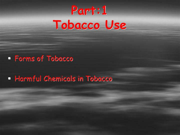 Part 1 tobacco use